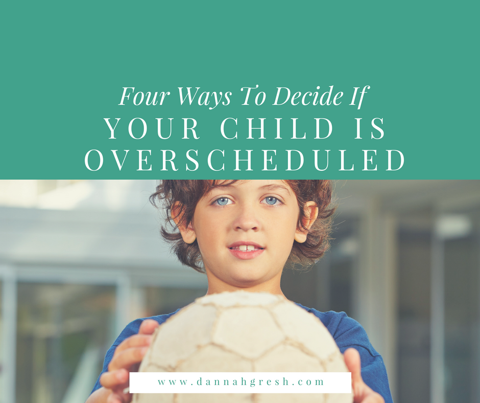 Weve So Overscheduled Our Kids That >> Is Your Child Overscheduled Pure Freedom